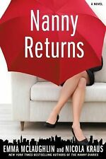 Nanny Returns by Nicola Kraus and Emma McLaughlin (2009, Hardcover)