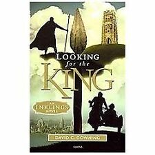 Looking for the King: An Inklings Novel, David C. Downing, Good Book