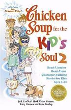 Chicken Soup for the Kid's Soul 2: Read Aloud or Read Alone Character-Building S