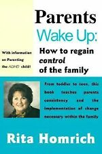 Parents Wake Up: How to Regain Control of the Family