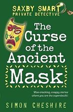 Saxby Smart: Private Detective - The Curse of the Ancient Mask and Other Case Fi