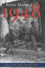 1948 : A History of the First Arab-Israeli War by Benny Morris (2008, Hardcover)