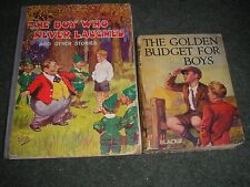 LOT 2 BOOKS-THE BOY WHO NEVER LAUGHED & THE GOLDEN BUDGET FOR BOYS