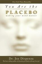 You Are the Placebo by Joe Dispenza Hardcover Book Mind Body Meditation Health