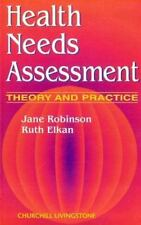 Health Needs Assessment : Theory and Practice by Ruth Elkan and Jane Robinson...