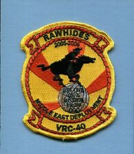 VRC-40 RAWHIDES DET 2005 2006 US NAVY C-2 GREYHOUND COD Squadron Cruise Patch
