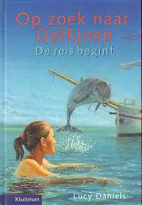 OP ZOEK NAAR DOLFIJNEN - DE REIS BEGINT - Lucy Daniels