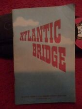 ATLANTIC BRIDGE- THE OFFICIAL ACCOUNT OF R.A.F. TRANSPORT COMMAND'S OCEAN FERRY