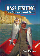 DARLING JOHN ANGLING BOOK BASS FISHING SHORE AND SEA BOAT DINGHY hardback new