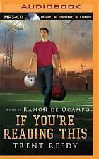 If You're Reading This by Trent Reedy (2015, MP3 CD, Unabridged)