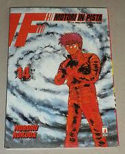 F - Motori in Pista n.14 di Noboru Rokuda - Edizioni Star Comics