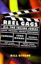 Reel Gags: All the Inside Jokes, Gags, Pranks, Secret Messages, Code Words, Doub