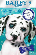 Battersea Dogs & Cats Home: Bailey's Story Various Authors Very Good Book