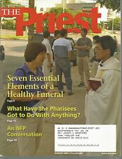 The Priest August 2004 Seven Essential Elements of a Healthy Funeral/Pharisees