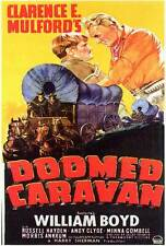 DOOMED CARAVAN Movie POSTER 27x40 William Boyd Russell Hayden Andy Clyde Minna