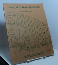 Early Settlers of Cleveland by William Donohue Ellis - Cleveland Ethnic 1976
