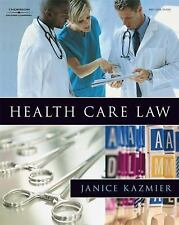 Health Care Law by Janice L. Kazmier (2008, Paperback)