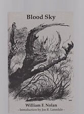 Blood Sky (SIGNED personalized copy, #238 of only 250cc) by William F. Nolan
