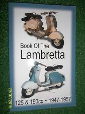 BOOK OF LAMBRETTA A B C D LC LD LDA LDB 125 150cc SERVICE OVERHAUL MANUAL 47-57
