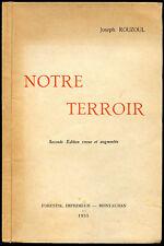 Joseph Rouzoul  : NOTRE TERROIR - 1955. Glanes sur le Tarn-et-Garonne