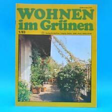 DDR Wohnen im Grünen 1/1983 Verlag für die Frau W Imker Leipzig Rankgerüste Pilz