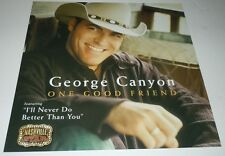 GEORGE CANYON~One Good Friend~Promo Poster Flat~Double Sided~12x12~NM Cond~2004