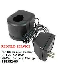 REBUILD SERVICE for Black and Decker PS155 7.2 Volt Battery Charger 418352-05