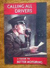 Vintage CALLING ALL DRIVERS A BETTER GUIDE TO MOTORING booklet book car manual