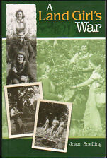 Wartime Farming Country Book - A Land Girl's War - Joan Snelling