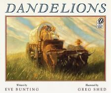 Dandelions by Eve Bunting (2001, Paperback)