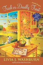 Trick or Deadly Treat (Fresh-Baked Mystery), Washburn, Livia J., Good Condition,