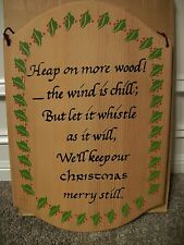 HEAP ON MORE WOOD! Solid Wooden Plaque, In Exc.Used Condition