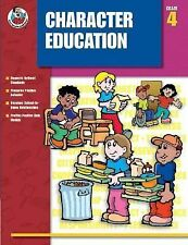 Character Education, Grade 4 (Character Education (Frank Schaffer Publications))
