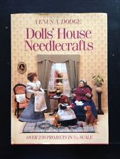 Dolls House Needlecrafts Book 1/12 Scale Venus Dodge Hardcover 1996