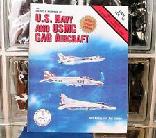US Navy & USMC Cag In Detail & Scale by Bert Kinzey & Ray Leader Part 1 Vol 10