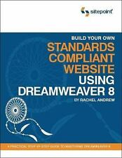 Build Your Own Standards Compliant Website Using Dreamweaver 8: A Practical Step