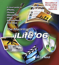 THE MACINTOSH ILIFE 06, JIM HEID, Used; Good Book