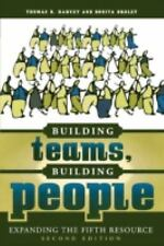 Building Teams, Building People : Expanding the Fifth Resource by Bonita Drolet