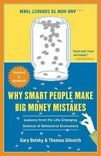 Why Smart People Make Big Money Mistakes and How to Correct Them: Lessons from t