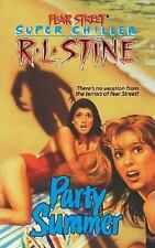 PARTY SUMMER BY R.L. STINE- 1991- FEAR STREET SUPER CHILLER