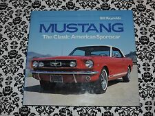 Mustang Classic American Sportscar Bill Reynolds 1993 Hardcover 0517072920 USED