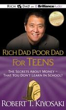 Rich Dad Poor Dad for Teens : The Secrets about Money - That You Don't Learn...