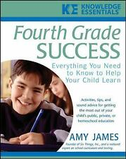 Fourth Grade Success: Everything You Need to Know to Help Your Child Learn, Jame