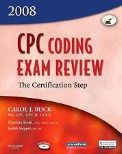 CPC Coding Exam Review 2008: Certification Step