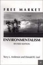 Free Market Environmentalism by Terry L. Anderson, Terry Lee Anderson and...