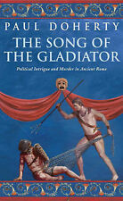 The Song of the Gladiator Paul Doherty Very Good Book