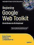 The Expert's Voice in Web Development Ser.: Beginning Google Web Toolkit :...