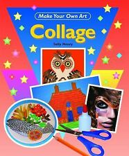 Collage (Make Your Own Art)-ExLibrary