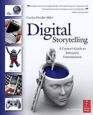 Digital Storytelling: A Creator's Guide to Interactive Entertainment by...