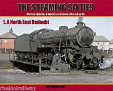 The Steaming Sixties, North East Redoubt No.1 Tyne Dock Hartlepool Sunderland